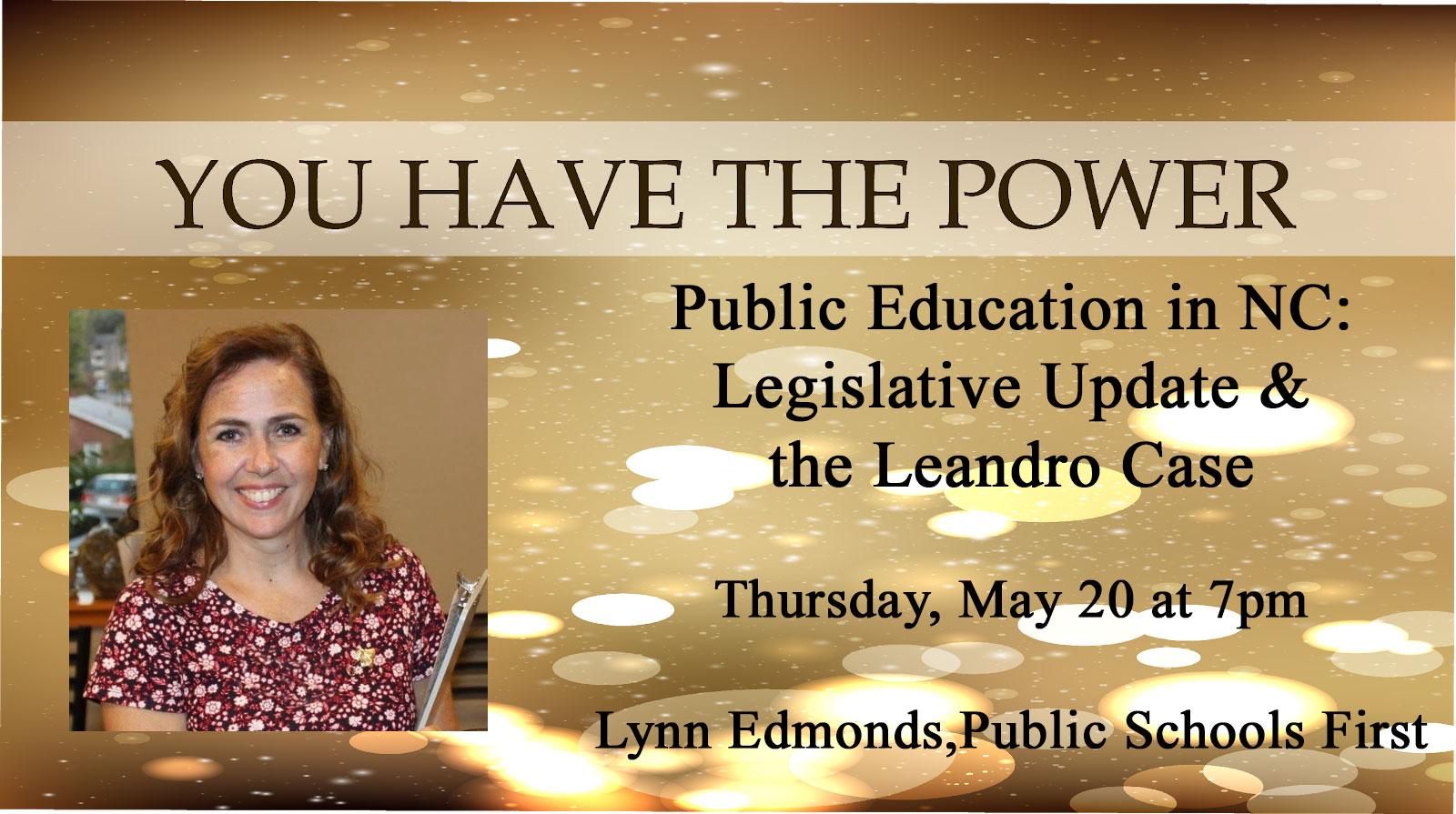 Public Education in NC: Legislative Update & the Leandro Case